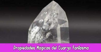 Propiedades Mágicas del Cuarzo Fantasma