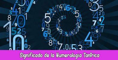 Significado de la Numerología Tántrica