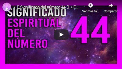 significado del numero 44 youtube