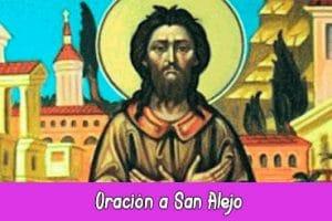 Oración a San Alejo | Poderosas y Efectivas