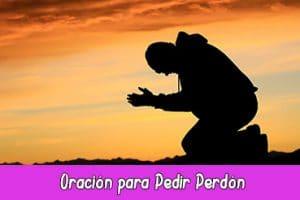 Oración para Pedir Perdón efectiva